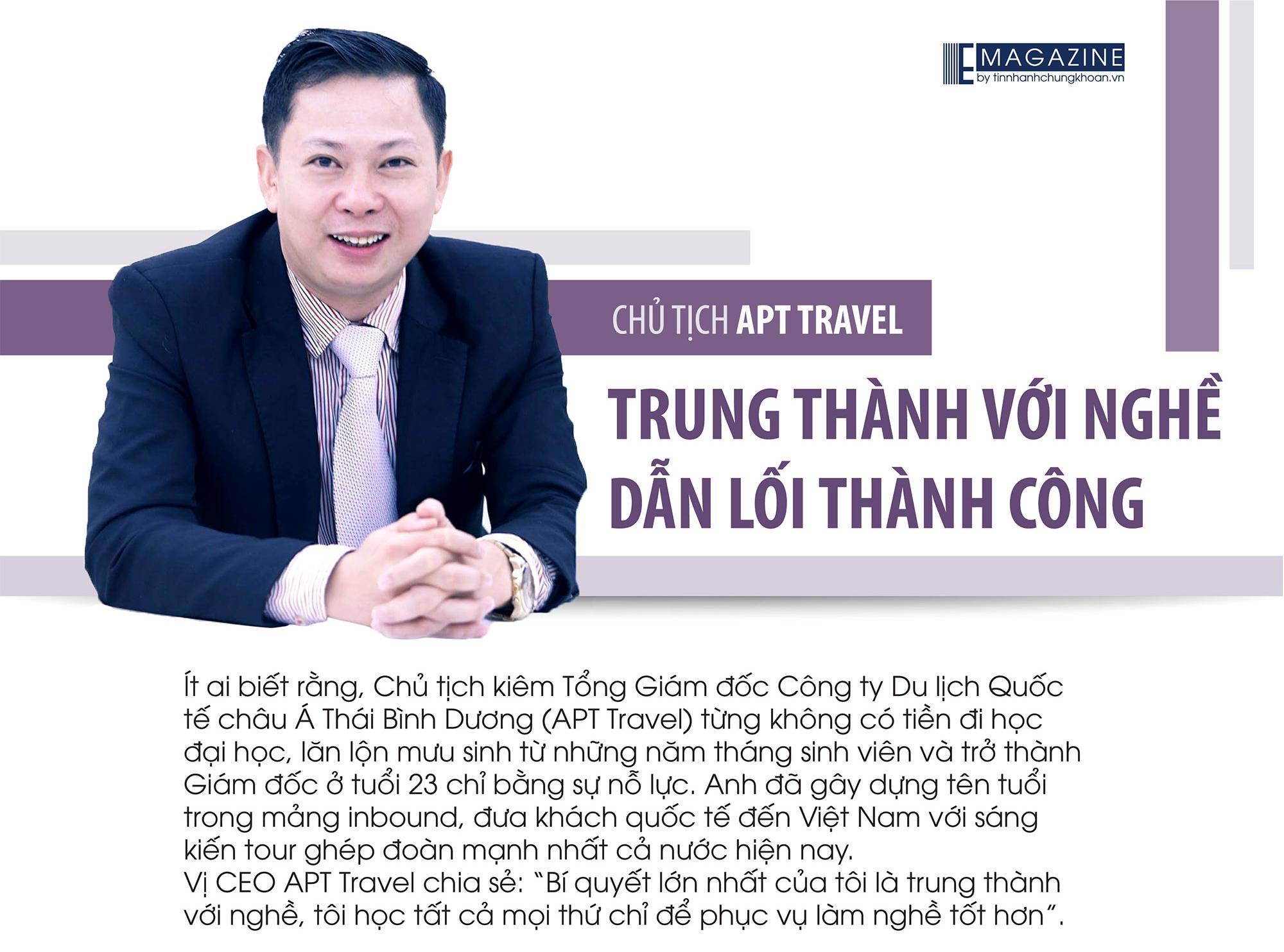 Chủ tịch APT Travel: Trung thành với nghề dẫn lối thành công